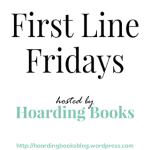 First Line Fridays_Hoarding Books