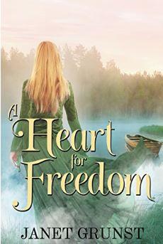 A Heart For Freedom_Janet Grunst